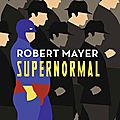 Supernormal de robert mayer