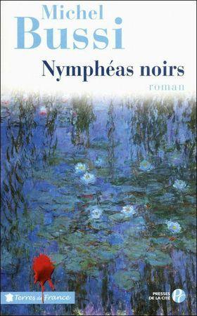 Nymphéas Noirs Michel Bussi