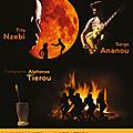 Sous le clair de lune avec tita nzebi, serge ananou et alphonse tierou, le 3 février 2018 au café de la danse