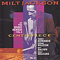 Milt Jackson - 1976 - Centerpiece, At the Kosei Nenkin, Vol
