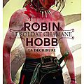 2015#37 : le soldat chamane (tome 1) la déchirure de robin hobb