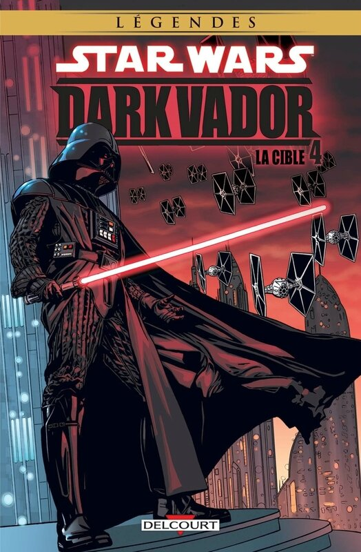 delcourt légendes star wars dark vador 04 la cible