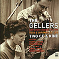 Herb & Lorraine Geller - 1954-55 - The Gellers, Two of a Kind, Complete Recordings 1954-1955 (Fresh Sound)