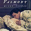 Monsieur de valmont is quite a writer, isn't he ?