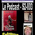 3e émission de la série 2 du podcast...