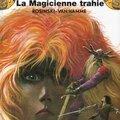 La magicienne trahie de rosinski et van hamme