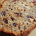 PAIN D'EPICES AU MESLI