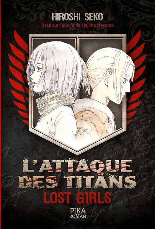 L'attaque des Titans Lost Girls Pika Roman Hiroshi Seko Hajime Hasayama