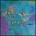 Par 4 Chemins # II - Chemin