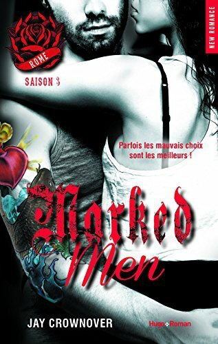 Marked Men Tome 3 - Rome de Jay Crownover