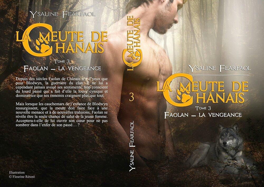 La meute de Chânais tome 3 : Faolan - la vengeance (Ysaline Fearfaol)