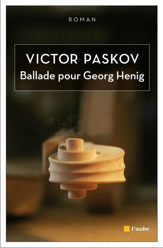 Couv-Victor-Paskov-Ballade-pour-Georg-Henig[2]