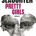 Pretty girls de karin slaughter