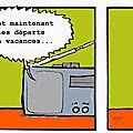 Georges et les départs en vacances