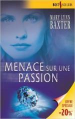 menace sur une passion