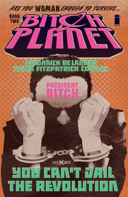bitch planet vol 02 president bitch TP