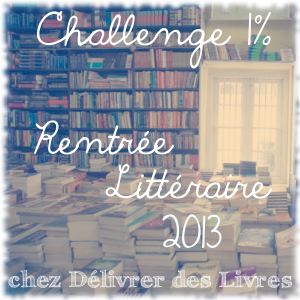 challenge rentrée litt 2013