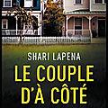 Le couple d'à côté - shari lapena - editions presses de la cité