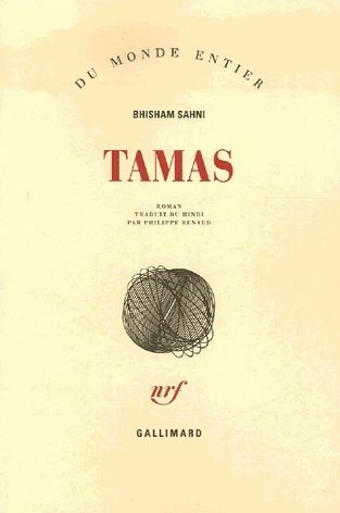 bhisham sahni book analysis of tamas Penned by bhisham sahni and the winner of the sahitya akademi award in 1975, tamas depicted riots in a small indian town the fiction was later adapted into a tv series of doordarshan directed by govind nihalani.