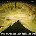 Tarte vergeoise aux fruits au sirop