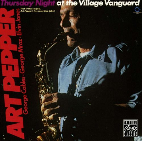 Art Pepper - 1977 - Thursday Night At The Village Vanguard (Fantasy)
