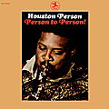 Houston Person - 1970 - Person To Person! (Prestige)