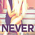 Rosemary beach t2, never too far - abbi glines