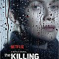 The killing - c'est fini !