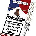 FRANçAFRIQUE TOUJOURS D'ACTUALITES