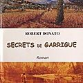 Secrets de Garrigue - Robert Donato