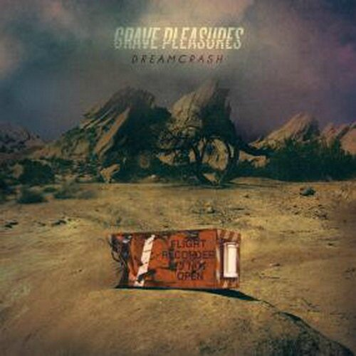 GravePleasures_DreamCrash