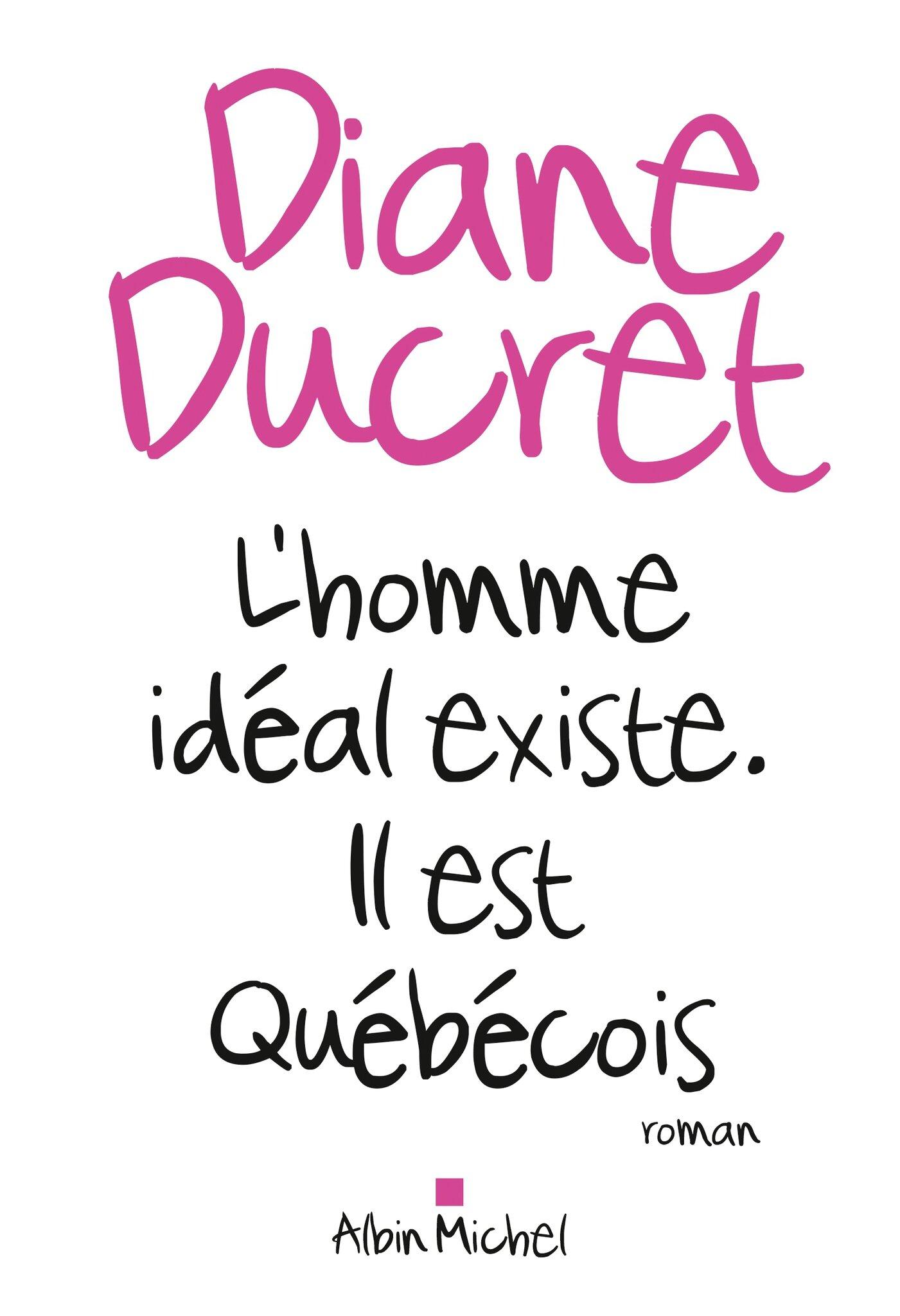L'homme idéal existe. Il est québécois !