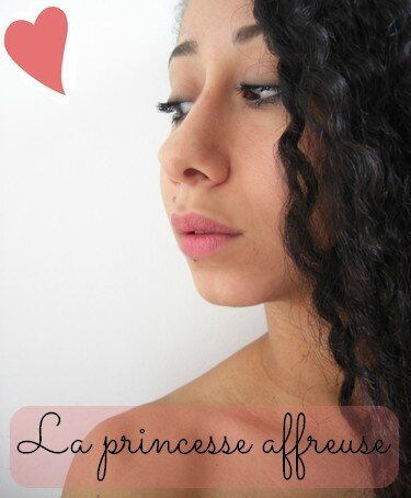 princesse affreuse