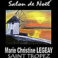 Exposition a saint tropez dreem street gallery - salon de noel - christmas exhibition