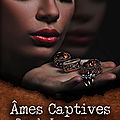 Âmes captives