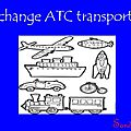 Echange atc: transport