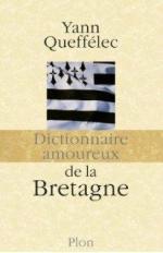Dictionnaireamoureuxdelabretagne