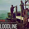 Bloodline saisons #1 et #2