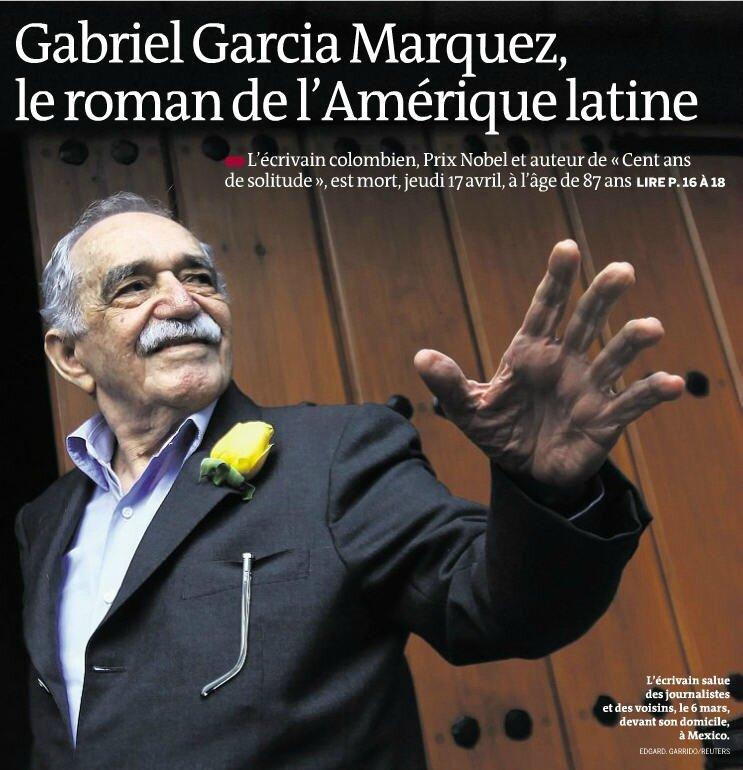 Mort de Gabriel Garcia Marquez Le Monde 19 avril 2014