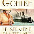 Le serment du titanic de cathy gohlke