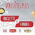 Very good moment : vous êtes plutôt raclette ou fondue ?