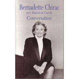 De_Carolis_Patrick_Conversation_Avec_Bernadette_Chirac_Livre_600840860_ML