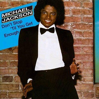 Michael+Jackson+-+Don't+Stop+'Til+You+Get+Enough+-+DualDisc-349812