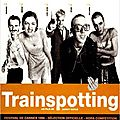 Trainspotting (Danny Boyle)
