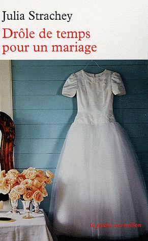 Livres de malice julia strachey dr le de temps pour un mariage - Photo de mariage drole ...