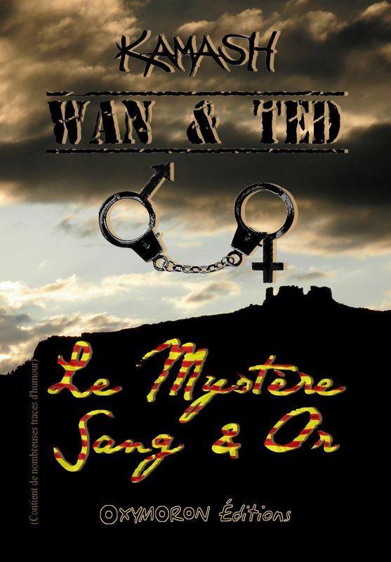 WAN & TED - LE MYSTERE SANG & OR