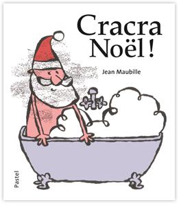 Cracra-Noel-Mabille-Pastel-COUV