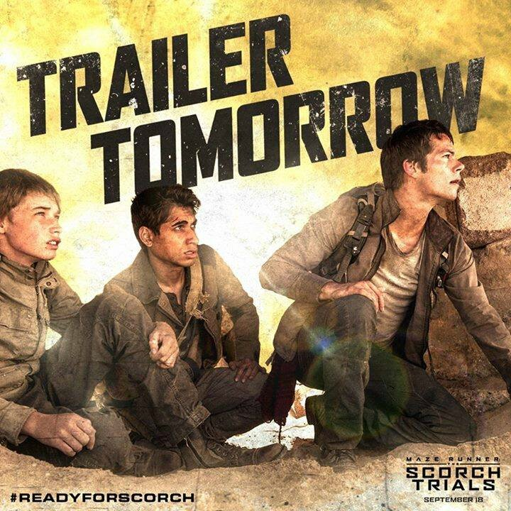 Trailer tomorrow The Scorch Trials