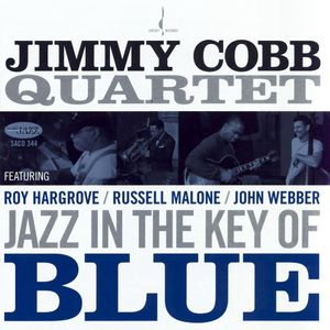Jimmy Cobb Quartet - 2009 - Jazz in the Key of Blue (Chesky)