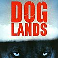 Doglands de tim willocks